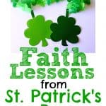 Faith Lessons from St Patrick's Day with clover garland