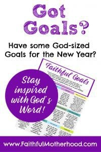 Faithful Goals a Free printable to inspire you to keep pursuing your goals.