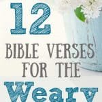 White lilacs and blue bucket. Title: 12 Bible verses for the weary