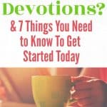 What are devotions? with coffee
