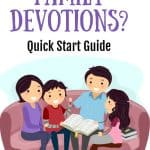 Family gathered for family devotions on the couch. Title: What are family devotions? Quick Start Guide