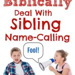 sister yelling at brother - title - 7 steps to stop sibling name-calling Biblically